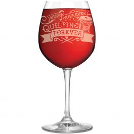 K1C2 Quilt Happy Wine Glass In Box 12.75Oz Wine Whenever/Quilting Forever - QH857