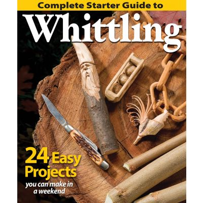 Fox Chapel Publishing Complete Starter Guide To Whittling - FOX-38428