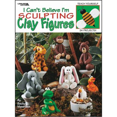 Leisure Arts I Can'T Believe I'M Sculpting Clay  - LA-1976