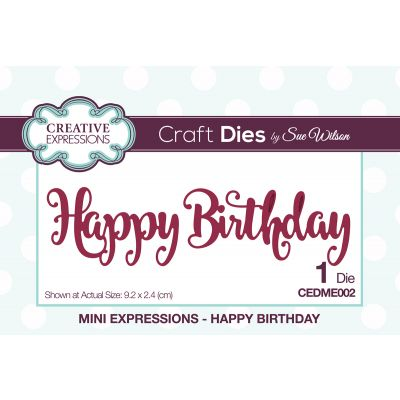 Creative Expressions Craft Dies By Sue Wilson Mini Expressions Happy Birthday - CEDME002