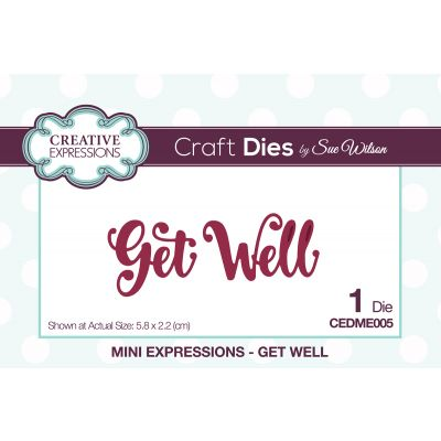 Creative Expressions Craft Dies By Sue Wilson Mini Expressions Get Well - CEDME005