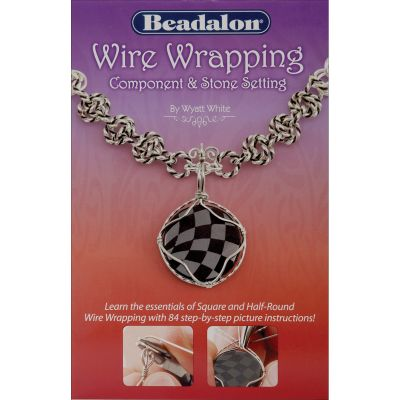 Beadalon Books Wire Wrapping Component & Stone Setting - BWWIRE2